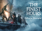 WATCH: Disney's 'The Finest Hours' movie review