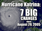7 big changes since Katrina made landfall