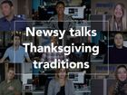 Let's talk Thanksgiving traditions