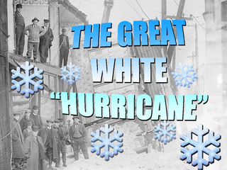 Great White Hurricane of 1913 remembered